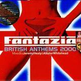 FANTAZIA BRITISH ANTHEMS 2000 JEREMY HEALY