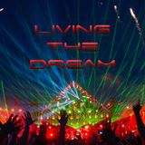 Living the Dream Vol.27 (Best EDM Music)