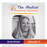 TMME Episode 5 with Becky Wright