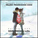 Melodic Progressions Show @ DI.FM Episode 234 - Dave Pineda & LuNa