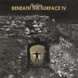 Andrey - Beneath the Surface IV