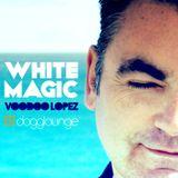 VOODOO LOPEZ: WHITE MAGIC