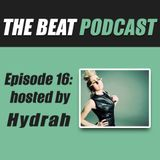Episode Sixteen: Hosted by Hydrah