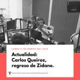 Actualidad: Carlos Queiroz, regreso de Zidane.
