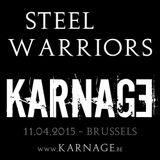 Steel Warriors -> KARNAGE - 11.04.2015
