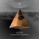 mix.vault #029: Zahadoom - Chronosynclastic Infundibulum