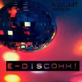 NaCHT - E-Discohh!