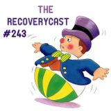 Toadcast #243 - The Recoverycast