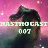 Rastrocast 007