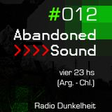 Abandoned Sound - #012 - Everything We Are