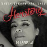 Sista Stroke_Herstory_Pt.1-Sensual