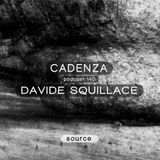 Cadenza Podcast | 140 - Davide Squillace (Source)