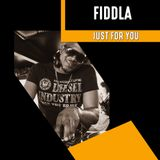 FIDDLA - JUST FOR YOU 24TH FEB 2018