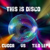 Tilo LePetit-VS-MiKel CuGGa -THIS IS DISCO