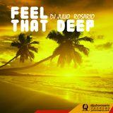 Feel that deepmix by Dj Julio Rosario