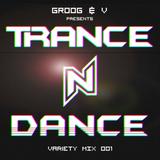 Trance N Dance Episode 1