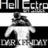 Hell Ectro en Stock #255 - 19-05-2017 - DARK FIDAY The Bloody Beetroots