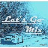 Mix[c]loud - Let's Go Mix