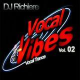 DJ Richiere - Vocal Vibes 02 (Vocal Trance Mix)
