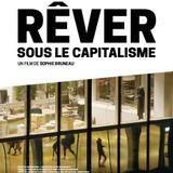 Histoire de Savoir : Rêver sous le capitalisme de Sophie Bruneau