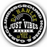 HANLEE'S WEDNESDAY SHOW JUST VIBES RADIO 5 12 18
