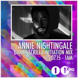 Danny Scrilla Initiation Mix for Annie Nightingale on BBC Radio 1 & 1Xtra
