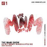 The M'n'M Show w/ AG, P Money, Blacks & Little Dee - 20th July 2017