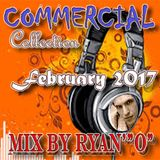 """Commercial Collection February 2017 Mix By Ryan' """"O"""""""