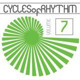 Cycles of Rhythm Vol.7
