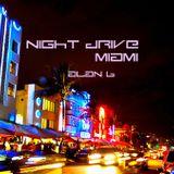 Night Drive - MIAMI