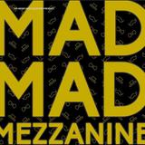 Mad Mad Mezzanine - Teaser Live Mix