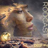 RODCAST Deep #4