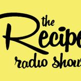 The Recipe Radio Show - 27/10/2014
