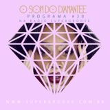 PODCAST: O som do Diamantee #30