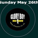 Glory Boy Mod Radio May 26th 2013 Full Show