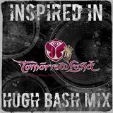 Hugh Bash Mix: Inspired In Tomorrowland