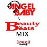 DJ Angelbaby - Beauty & The Beats Mix 02/17/15