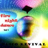Fire Night Dance Disco Classic Mix Vol 1