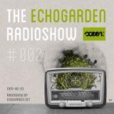 [ECHORADIO 002] The Echogarden Radioshow 002 ● on sceen.fm (2015-02-23)