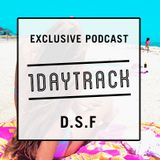 Relax Yourself Girl - 1DAYTRACK Exclusive Podcast 8 | 2013