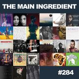 The Main Ingredient Radio Show NYC - Episode #284