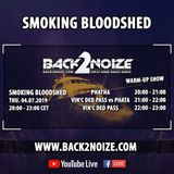Vin'c Ded Pass vs PhatHa Live @ Back2Noize Radio - Smooking Bloodshed Warm-Up Show (04.07.2019)