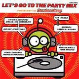 Poco Loco Gang - Let's Go To The Party Mix