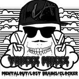 TRIXXX MIXXX ft. Mentalout & Lost Brains