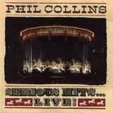 Phil Collins - Serious Hits