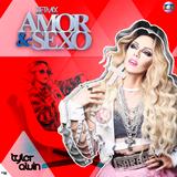 SETMIX AMOR & SEXO - DJ TYLER ALVIN E SARAH MITCH