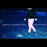 djdaybreak - Drumandbass/Dubstep promo mix 2011.06.
