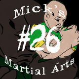 Mick's Martial Arts 26 Neil Simkin: BJJ, sweat and tears
