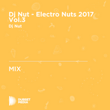 Dj Nut - Electro Nuts 2017 Vol.3