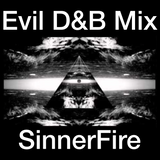 Evil D&B Mix - SinnerFire